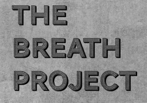 THE BREATH PROJECT